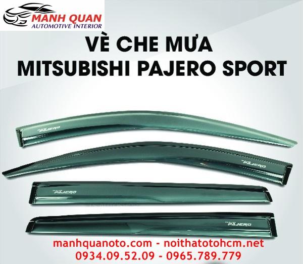 Vè Che Mưa Cho Xe Mitsubishi Pajero Sport